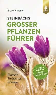Bruno P. Kremer: Steinbachs großer Pflanzenführer, Buch