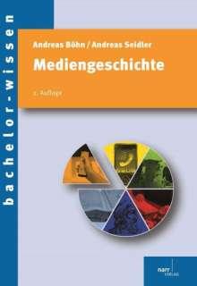 Andreas Böhn: Mediengeschichte, Buch