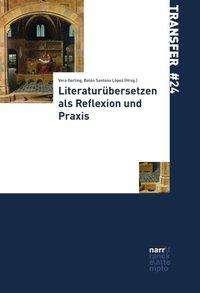 Literaturübersetzen als Reflexion und Praxis, Buch