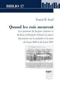 Francis B. Assaf: Quand les rois meurent, Buch