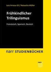 Laia Arnaus Gil: Frühkindlicher Trilinguismus, Buch