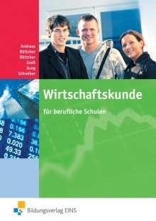 Heinz Andreas: Wirtschaftskunde für berufliche Schulen Lehr-/Fachbuch, Buch