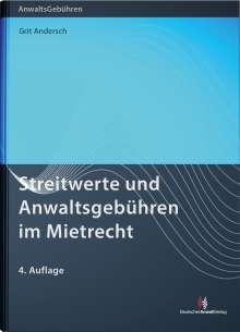 Grit Andersch: Streitwerte und Anwaltsgebühren im Mietrecht, Buch