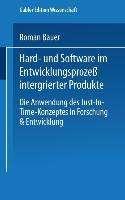 Roman Bauer: Hard- und Software im Entwicklungsprozeß integrierter Produkte, Buch