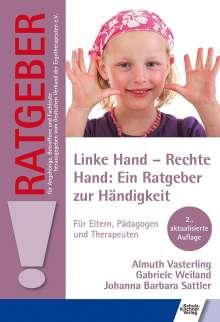 Almuth Vasterling: Linke Hand - Rechte Hand: Ein Ratgeber zur Händigkeit, Buch
