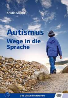 Kristin Snippe: Autismus, Buch