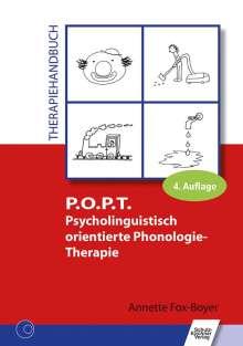 Annette Fox-Boyer: P.O.P.T. Psycholinguistisch orientierte Phonologie-Therapie, Buch