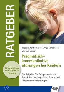 Bettina Achhammer: Pragmatisch-kommunikative Störungen bei Kindern, Buch