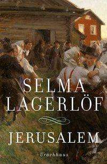 Selma Lagerlöf: Jerusalem, Buch
