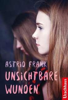 Astrid Frank: Unsichtbare Wunden, Buch