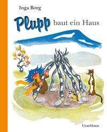 Inga Borg: Plupp baut ein Haus, Buch