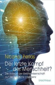 Nicanor Perlas: Der letzte Kampf der Menschheit?, Buch