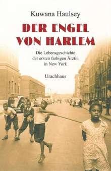 Kuwana Haulsey: Der Engel von Harlem, Buch