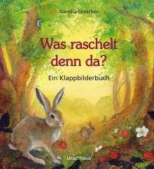 Daniela Drescher: Was raschelt denn da?, Buch