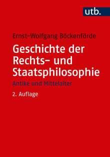 Ernst-Wolfgang Böckenförde: Geschichte der Rechts- und Staatsphilosophie, Buch