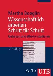 Marta Boeglin: Wissenschaftlich arbeiten Schritt für Schritt, Buch