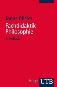 Jonas Pfister: Fachdidaktik Philosophie, Buch