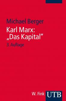 "Michael Berger: Karl Marx ""Das Kapital"", Buch"
