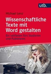 Michael Lenz: Wissenschaftliche Texte mit Word gestalten, Buch