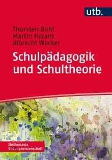 Thorsten Bohl: Schulpädagogik und Schultheorie, Buch