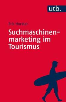 Eric Horster: Suchmaschinenmarketing im Tourismus, Buch