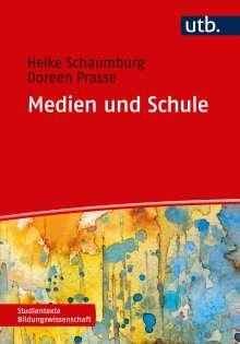 Heike Schaumburg: Medien und Schule, Buch