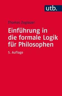 Thomas Zoglauer: Einführung in die formale Logik für Philosophen, Buch