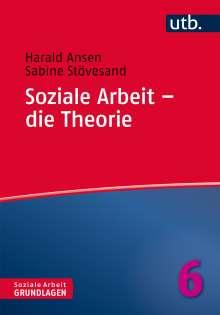 Harald Ansen: Soziale Arbeit - die Theorie, Buch