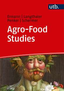 Ulrich Ermann: Agro-Food Studies, Buch