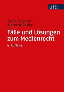 Frank Fechner: Fälle und Lösungen zum Medienrecht, Buch