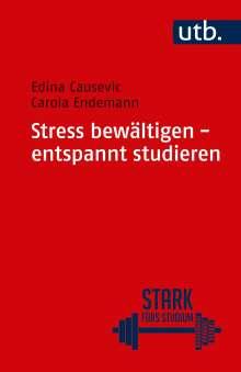 Carola Endemann: Stress bewältigen - entspannt studieren, Buch