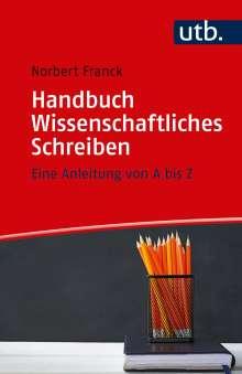 Norbert Franck: Handbuch Wissenschaftliches Schreiben, Buch