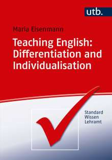 Maria Eisenmann: Teaching English: Differentiation and Individualisation, Buch