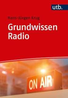 Hans-Jürgen Krug: Grundwissen Radio, Buch