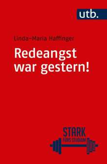 Linda-Maria Haffinger: Redeangst war gestern!, Buch