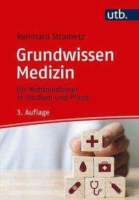 Reinhard Strametz: Grundwissen Medizin, Buch