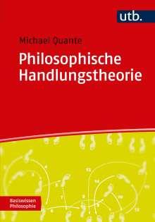 Michael Quante: Philosophische Handlungstheorie, Buch