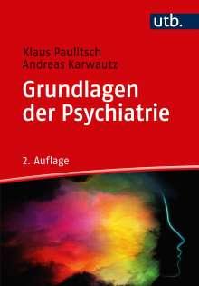 Klaus Paulitsch: Grundlagen der Psychiatrie, Buch