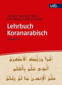 Katajun Amirpur: Lehrbuch Koranarabisch, Buch
