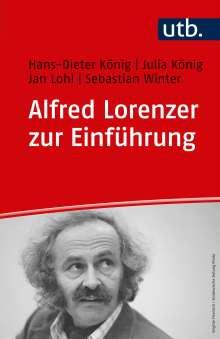 Hans-Dieter König: Alfred Lorenzer zur Einführung, Buch