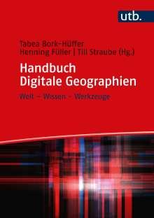 Tabea Bork-Hüffer: Handbuch Digitale Geographien, Buch