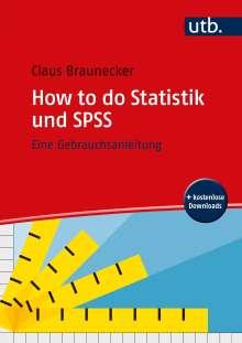 Claus Braunecker: How to do Statistik und SPSS, Buch