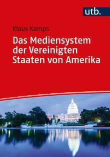 Klaus Kamps: Das Mediensystem der Vereinigten Staaten von Amerika, Buch