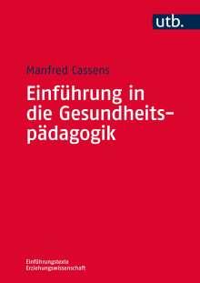 Manfred Cassens: Einführung in die Gesundheitspädagogik, Buch