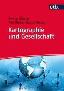 Georg Glasze: Kartographie und Gesellschaft, Buch