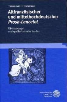 Thordis Hennings: Altfranzösischer und mittelhochdeutscher Prosa-Lancelot, Buch