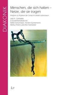 Udo F. Schmälzle: Menschen, die sich halten - Netze, die sie tragen, Buch