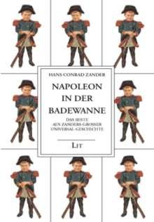 Hans Conrad Zander: Napoleon in der Badewanne, Buch