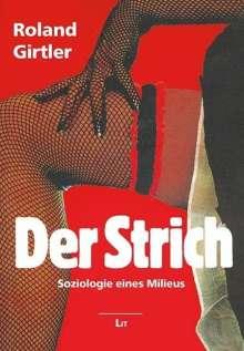 Roland Girtler: Der Strich, Buch