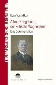 Alfred Pringsheim, der kritische Wagnerianer, Buch